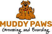 MUDDY PAWS GROOMING AND BOARDING